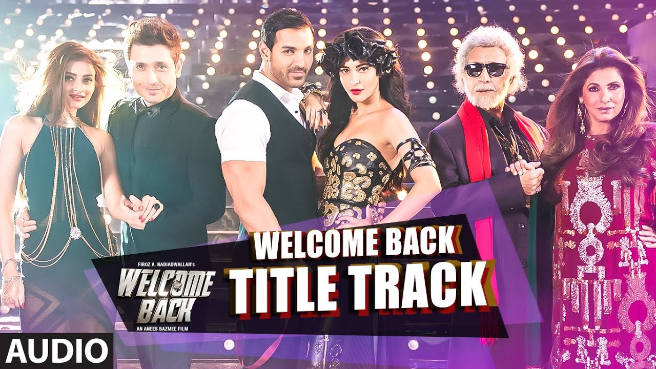 Welcome Back (Title Track) Full Song- Mika Singh- Welcome Back