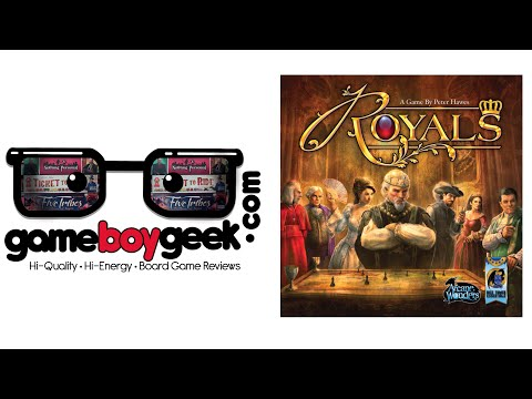 Royals (2nd ed.)  Review with the Game Boy Geek