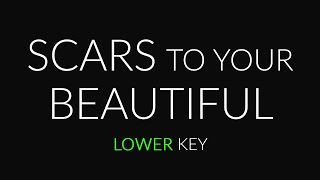 Download Lagu Scars to Your Beautiful (Lower Piano karaoke) Alessia Cara Gratis STAFABAND