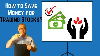 How to Save Money for Trading Stocks?
