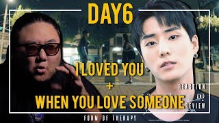 """Producer Reacts to DAY6 """"I Loved You"""" + """"When You Love Someone"""""""