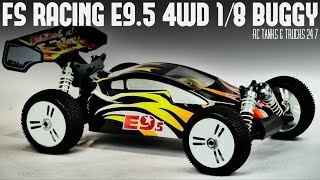 FS RACING E9.5 4WD BRUSHLESS 1/8 BUGGY - Unboxing and In-Depth Look