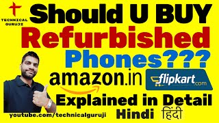 [Hindi] Should you buy a Refurbished Phone? | Explained in Detail