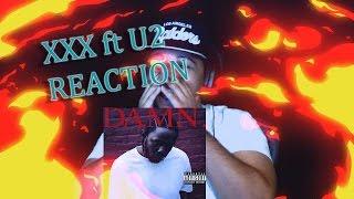Kendrick Lamar DAMN-XXX ft. U2 reaction💯🔥🔥🔥