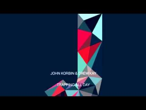 download lagu John Korbin & Drew Kay - Trapping All Day gratis