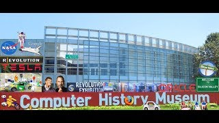 Visit The Computer History Museum in Silicon Valley