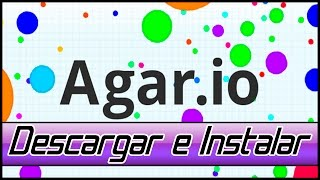 Descargar E Instalar Agar.IO Para PC | BlueStacks | 2016