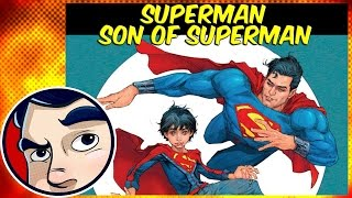 """Superman """"Son of Superman"""" - Rebirth Complete Story"""
