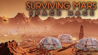 Surviving Mars: Space Race -  Новое дополнение! Начало колонизации Марса