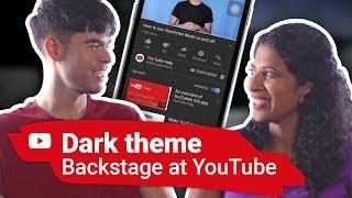 Dark theme | Backstage at YouTube