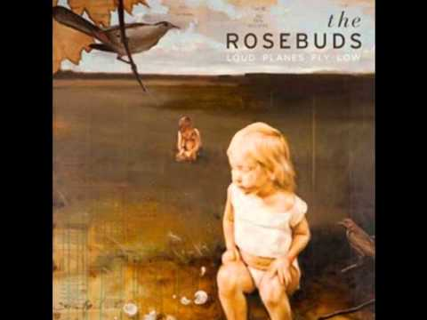 The Rosebuds - Woods