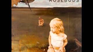 Watch Rosebuds Woods video