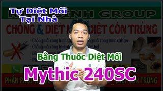 Mythic 240SC Thuốc Diệt Mối Tận Gốc Dang Lan Truyền