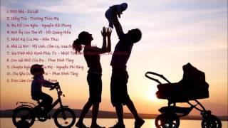 Những bài hát hay nhất về gia đình