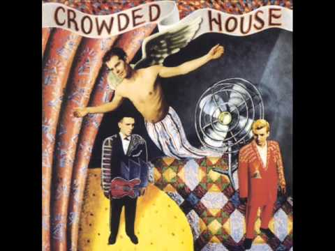 Crowded House - Love You