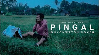 Download lagu Ngatmombilung - Pingal (GuyonWaton Cover)