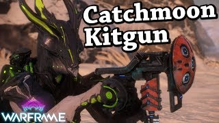 Warframe | Catchmoon Kitgun [3 Forma Build]