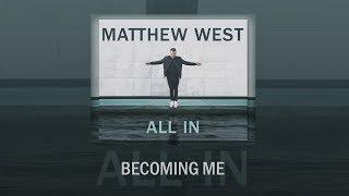 Becoming Me Matthew West