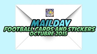 MAILDAY: Football Cards and Stickers - Octubre 2015