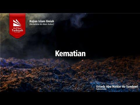 Berkelana Ke Alam Kubur | Bab Mukadimah Kematian | Ustadz Abu Haidar As Sundawy