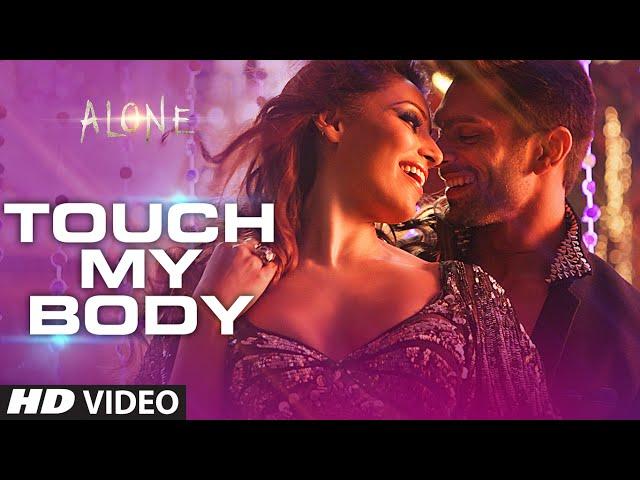 Exclusive: 'Touch My Body' Video Song | Alone | Bipasha Basu | Karan Singh Grover thumbnail
