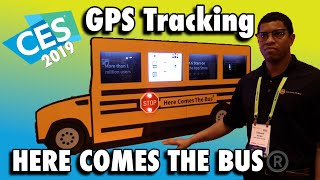 Here Comes the Bus® - GPS tracking your child's school bus - CES 2019
