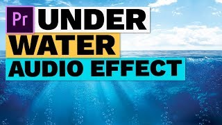 How to Make an Underwater Muffled Audio Sound Effect