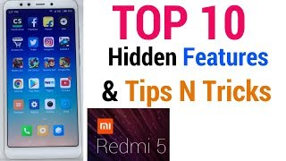 XIAOMI REDMI 5 Top 10 Hidden Features & Tips N Tricks
