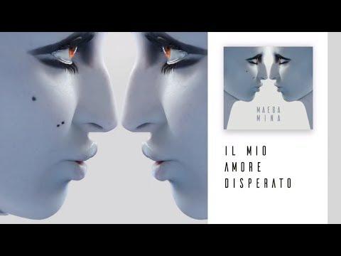 Mina - Il Mio Amore Disperato [MAEBA 2018]