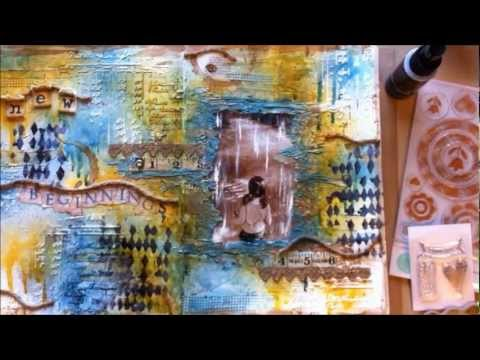 Mixed Media Art Journal ~ New Beginnings (start-to-finish)