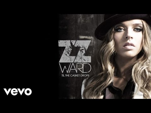 Zz Ward - If I Could Be Her