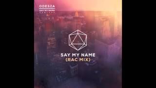Say My Name Feat Zyra Rac Mix