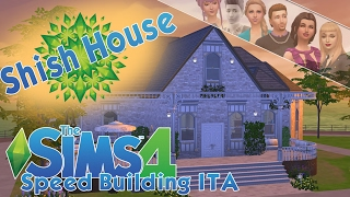 The sims 4 speed building ITA - Shish House