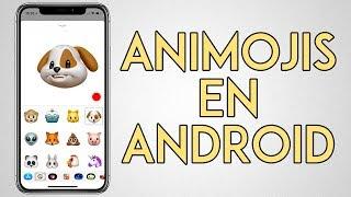 ¡Consigue los Animoji en tu SMARTPHONE ANDROID!