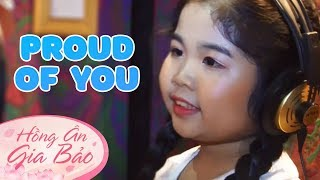 Proud Of You -  Hồng Ân