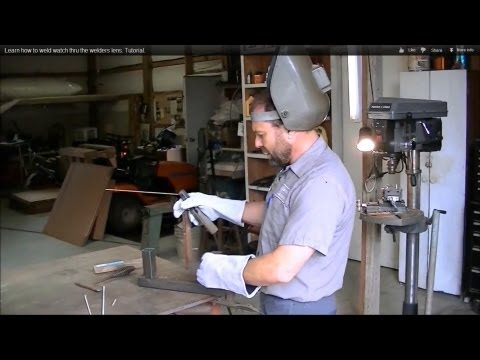 Learn how to weld watch thru the welders lens. Tutorial.