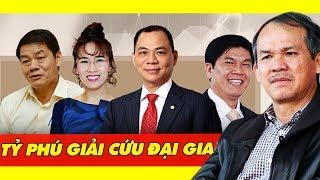Tỷ Phú Phạm Nhật Vượng, Bầu Đức Và Chuyện Về Các Tỷ Phú Việt Đầu Năm 2019