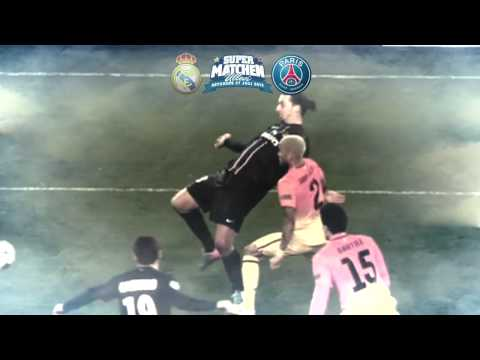 Real Madrid -- Paris Saint-Germain 14/07/2013 Bande Annonce par Zlatan Ibrahimovic