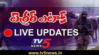 Pulwama Terror Attack LIVE   Pulwama Updates