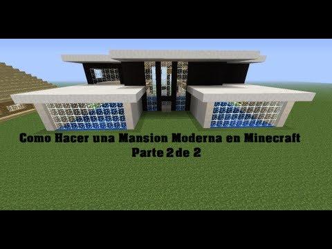 Como Hacer una Mansion Moderna en Minecraft parte 2