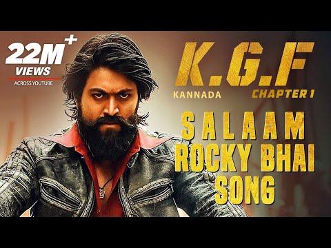 KGF: Salaam Rocky Bhai Song with Lyrics   KGF Kannada   Yash   Prashanth Neel   Hombale   Kgf Songs