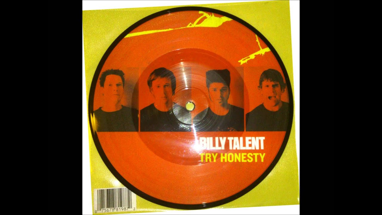 Billy Talent Try Honesty Billy Talent Try Honesty