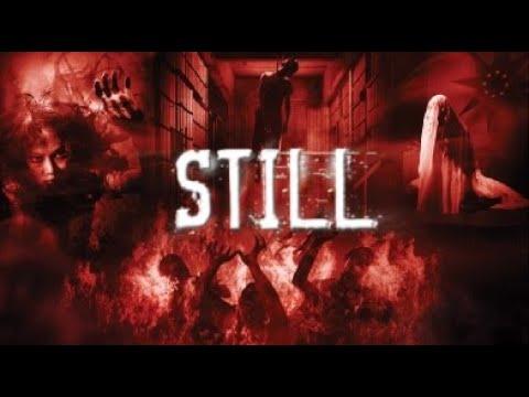 Full Thai Movie : Still [English Subtitles] ตายโหง