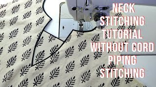 neck stitching tutorial without cord piping stitching