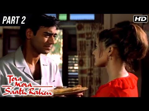 Tera Mera Saath Rahen | Part 2 | Sonali Bendre, Ajay Devgan, Namrata Shirodkar | Latest Hindi Movies