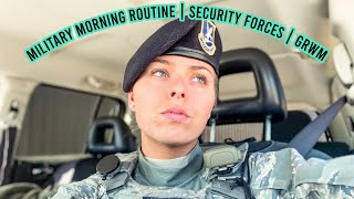 MILITARY MORNING ROUTINE | SECURITY FORCES | GRWM