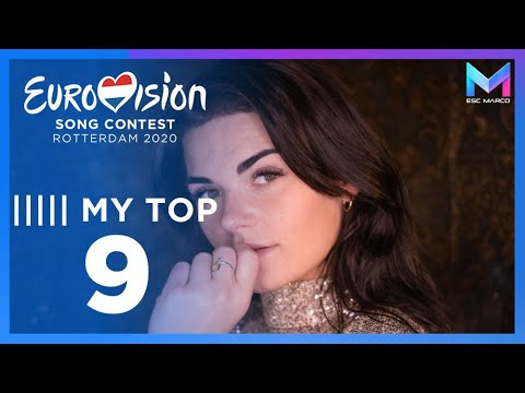 Eurovision 2020 - MY TOP 9 (so far) & comments | +