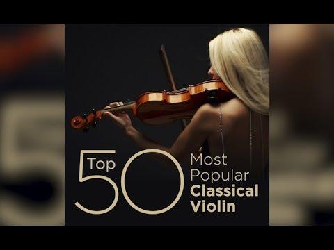 Top 50 Best Classical Violin