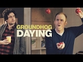 GROUNDHOG DAYING | Chris & Jack MP3