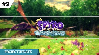 Spyro - The World of Secrets, Update #3